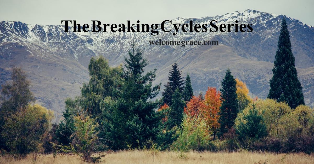 breaking cycles